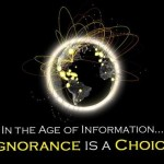 in-the-age-of-information-ignorance-is-a-choice1